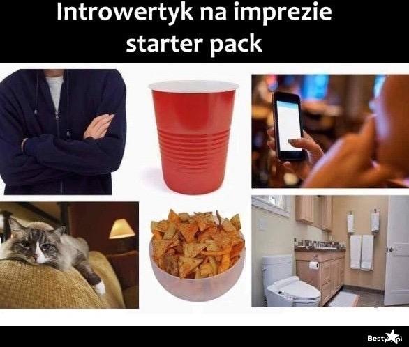 Introwertyk na imprezie. Starter pack