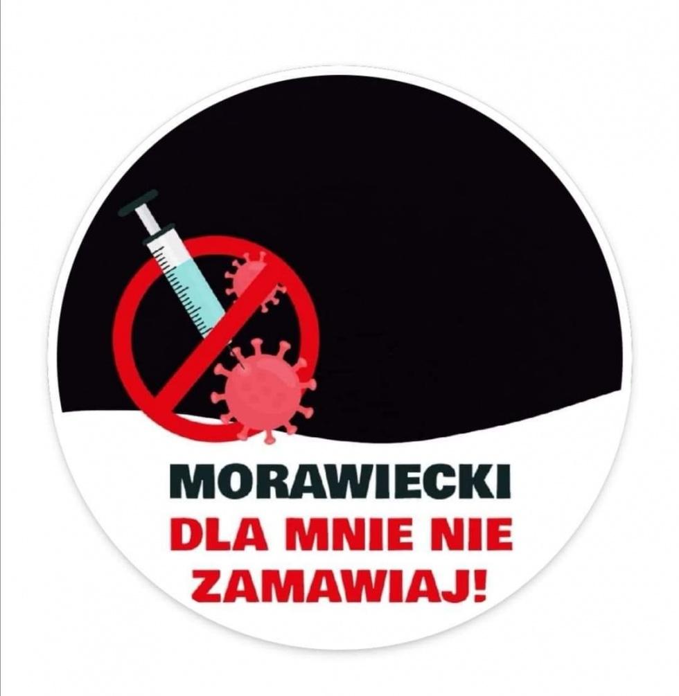 Morawiecki dla mnie nie zamawiaj!