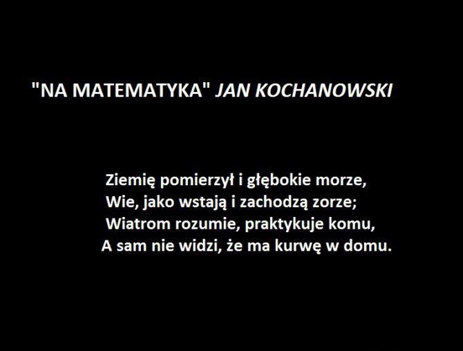 """Na matematyka"" - Jan Kochanowski"