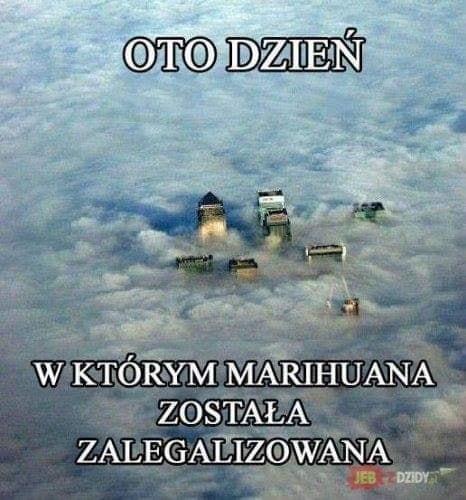 Oto dzień, w którym marihuana została zalegalizowana